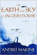 Marissa's Books & Gifts, LLC 9781559707398 The Earth And Sky Of Jacques Dorme: A Novel