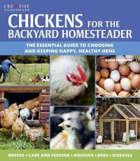 Marissa's Books & Gifts, LLC 9781580117135 Chickens for the Backyard Homesteader (Gardening)