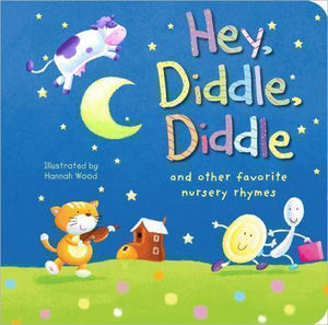 Marissa's Books & Gifts, LLC 9781589258709 Hey, Diddle, Diddle and Other Favorite Nursery Rhymes