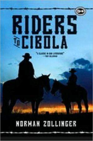Marissa's Books & Gifts, LLC 9781590202890 Riders to Cibola: A Novel