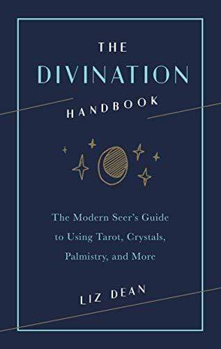 Marissa's Books & Gifts, LLC 9781592338733 The Divination Handbook: the Modern Seer's Guide to Using Tarot, Crystals, Palmistry and More