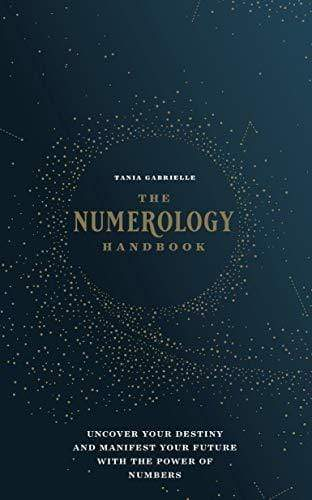 Marissa's Books & Gifts, LLC 9781592338740 The Numerology Handbook: Uncover Your Destiny and Manifest Your Future with the Power of Numbers
