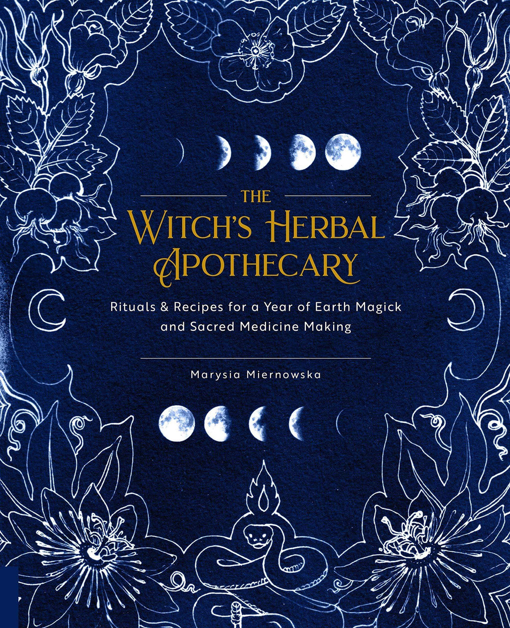Marissa's Books & Gifts, LLC 9781592339099 The Witch's Herbal Apothecary: Rituals & Recipes For A Year Of Earth Magick And Sacred Medicine Making