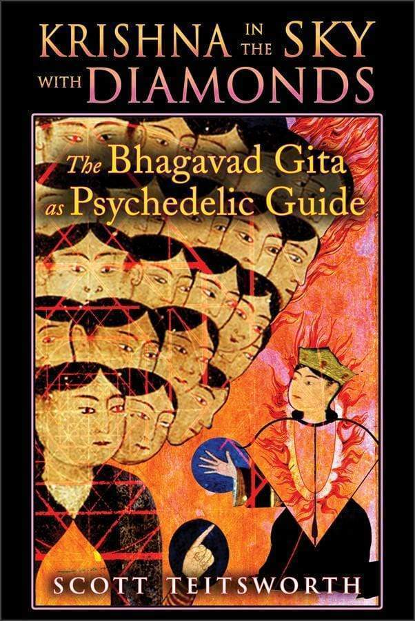 Marissa's Books & Gifts 9781594774416 Krishna in the Sky with Diamonds: The Bhagavad Gita as Psychedelic Guide