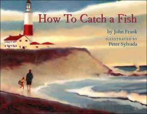 Marissa's Books & Gifts 9781596431638 How to Catch a Fish