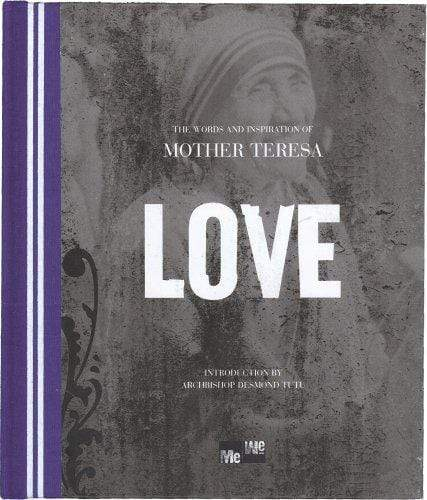 Marissa's Books & Gifts, LLC 9781598422436 The Words and Inspiration of Mother Teresa - LOVE