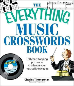 Marissa's Books & Gifts 9781598693362 The Everything Music Crosswords Book: 150 Chart-topping puzzles to challenge your musical knowledge