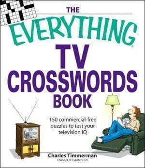 Marissa's Books & Gifts 9781598693379 The Everything Tv Crosswords Book: 150 Commercial-free Puzzles To Test Your Television Iq