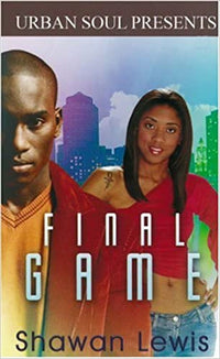 Marissa's Books & Gifts, LLC 9781599830346 Final Game (urban Soul Presents)
