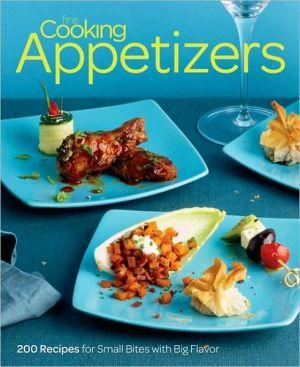 Marissa's Books & Gifts, LLC 9781600853302 Fine Cooking Appetizers: 200 Recipes For Small Bites With Big Flavor