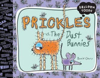 Marissa's Books & Gifts 9781609050801 Prickles vs. The Dust Bunnies (Balloon Toons Series)