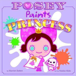 Marissa's Books & Gifts 9781609053697 Posey Paints Princess