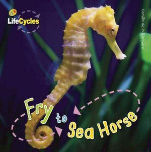 Fry To Seahorse - Marissa's Books