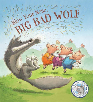 Marissa's Books & Gifts 9781609927080 Blow Your Nose, Big Bad Wolf!