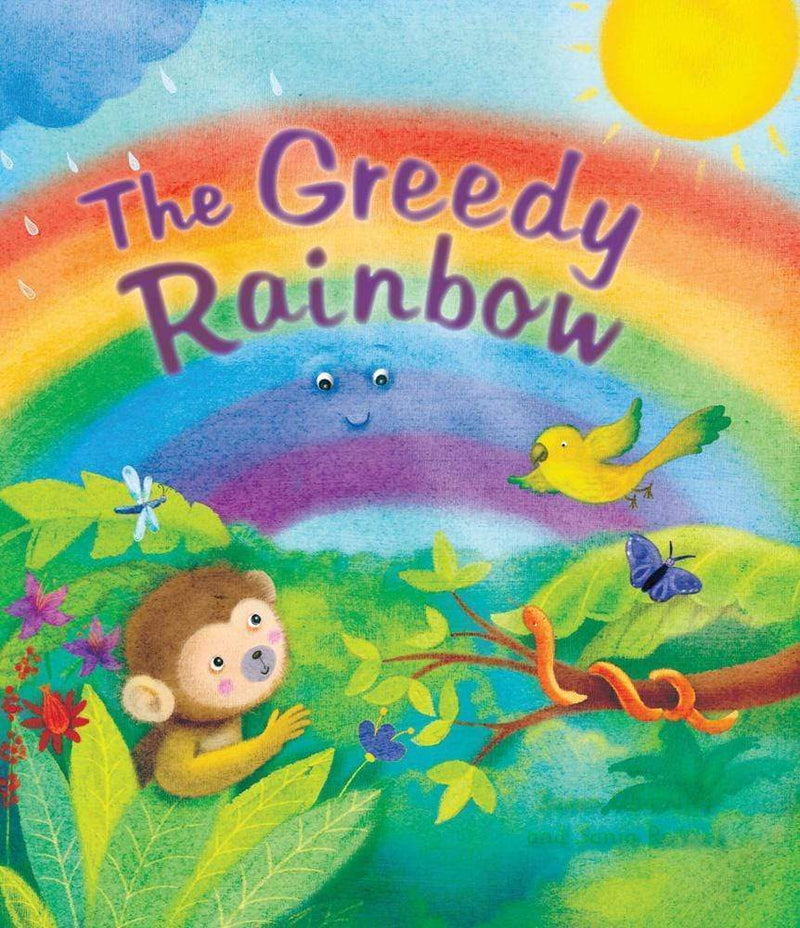Marissa's Books & Gifts 9781609927264 The Greedy Rainbow