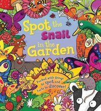 Marissa's Books & Gifts 9781609927998 Spot The Snail In The Garden: Packed With Things To Spot And Facts To Discover!