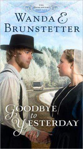 Marissa's Books & Gifts 9781616260859 Goodbye To Yesterday: Part 1 (the Discovery - A Lancaster County Saga)