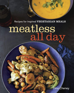 Marissa's Books & Gifts, LLC 9781621137764 Meatless All Day: Recipes for Inspired Vegetarian Meals