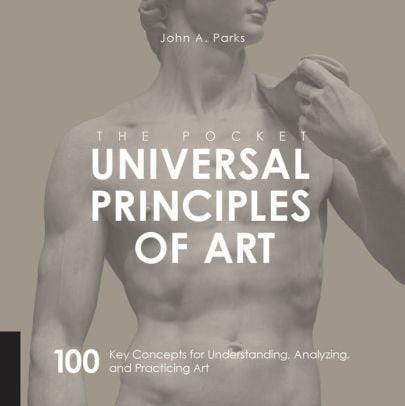 Marissa's Books & Gifts 9781631593734 The Pocket Universal Principles of Art: 100 Key Concepts for Understanding, Analyzing, and Practicing Art