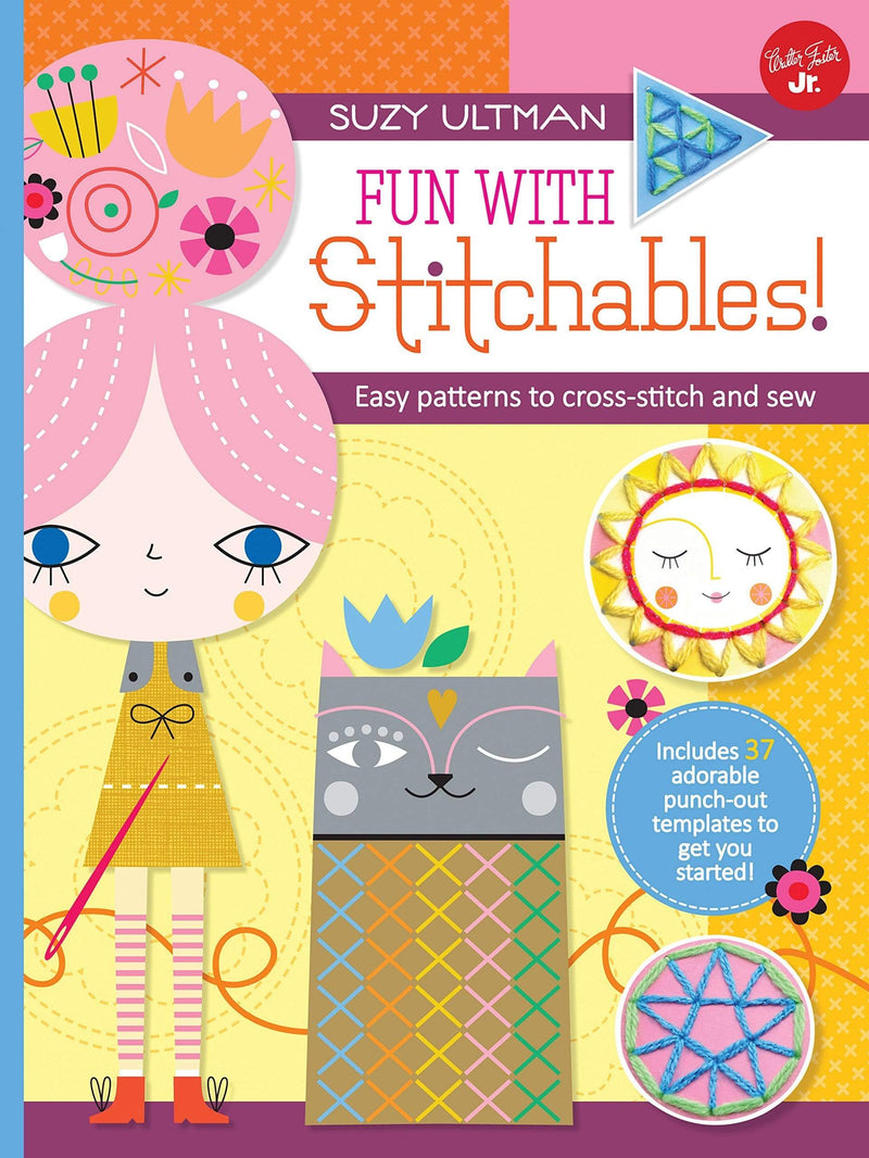 Marissa's Books & Gifts, LLC 9781633220867 Fun With Stitchables!: Easy Patterns To Cross-stitch And Sew