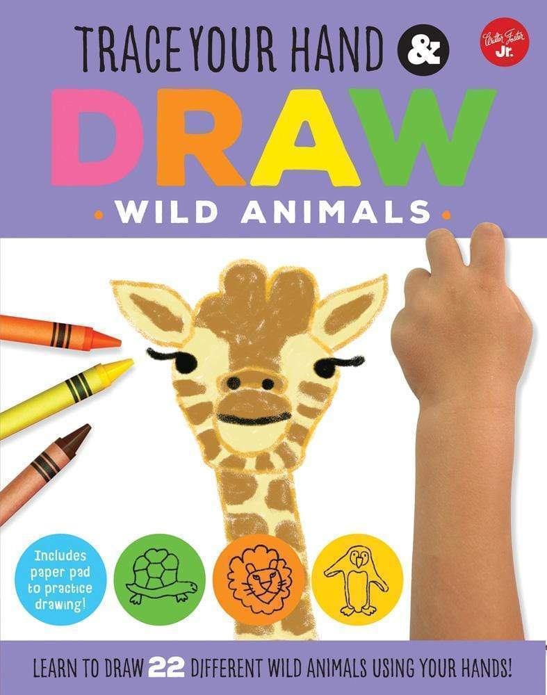Marissa's Books & Gifts 9781633221758 Trace Your Hand & Draw: Wild Animals