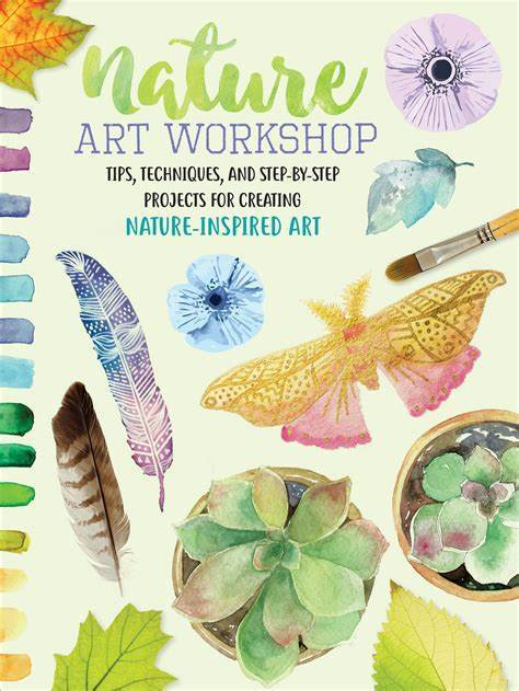 Marissa's Books & Gifts, LLC 9781633225756 Nature Art Workshop: Tips, techniques, and step-by-step projects for creating nature-inspired art