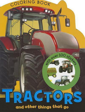 Marissa's Books & Gifts 9781780653396 Coloring and Sticker: Tractors Coloring Book