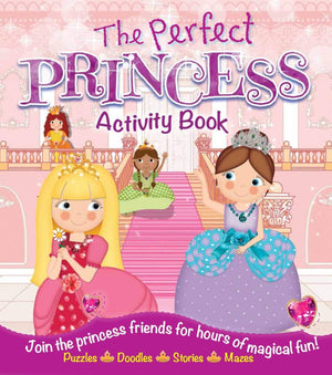 Marissa's Books & Gifts, LLC 9781782125983 The Perfect Princess Activity Book