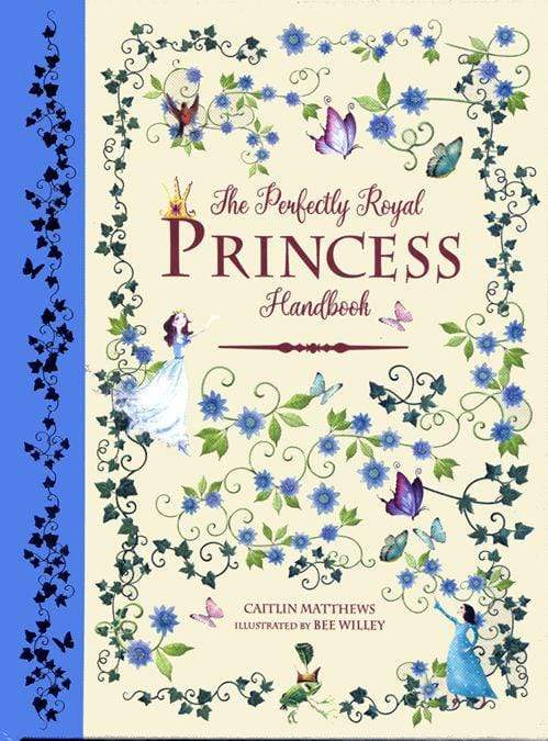 Marissa's Books & Gifts, LLC 9781783122189 The Perfectly Royal Princess Handbook
