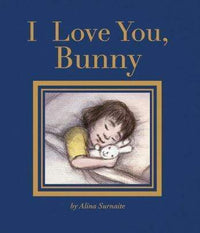 Marissa's Books & Gifts, LLC 9781786031181 I Love You, Bunny