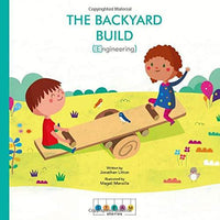Marissa's Books & Gifts, LLC 9781786032812 STEAM Stories: The Backyard Build (Engineering)