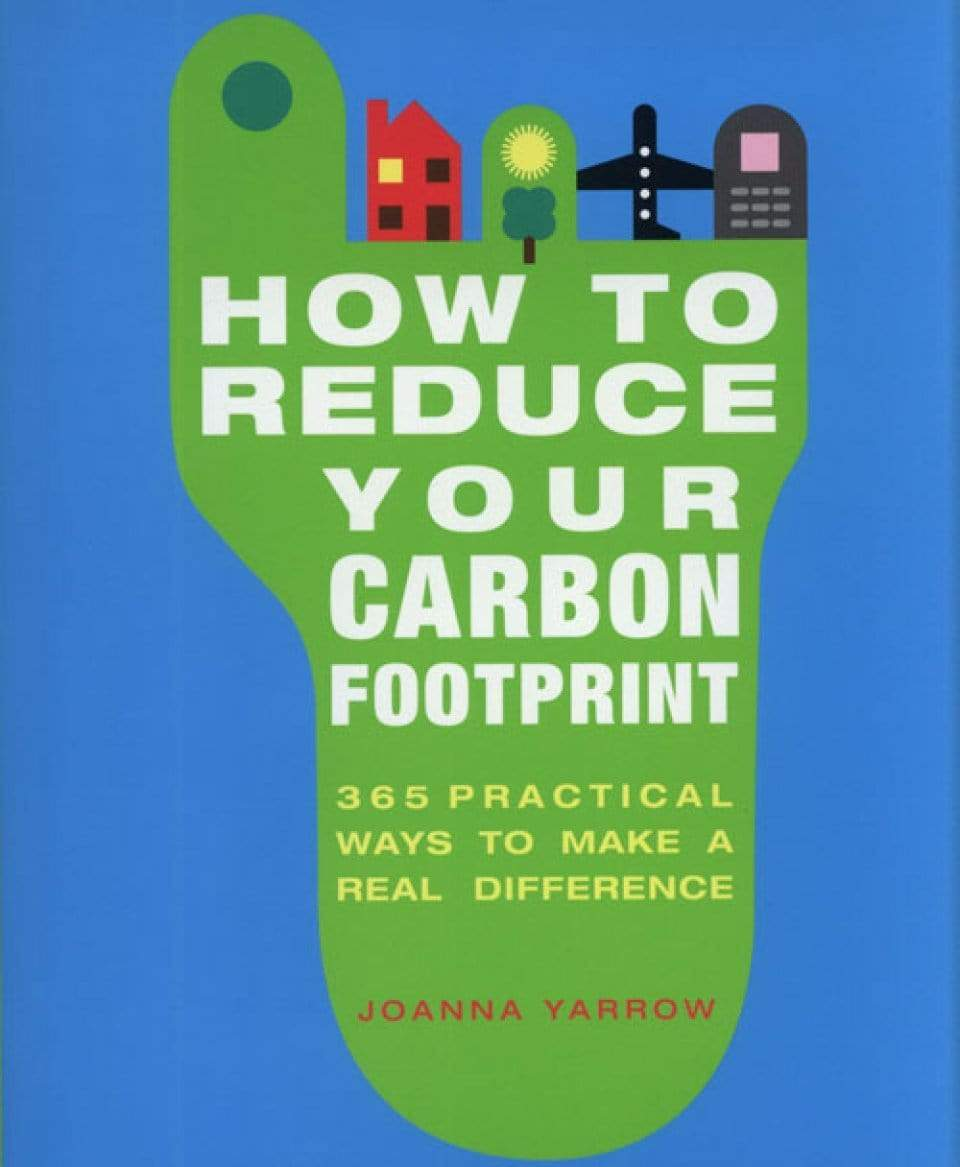 Marissa's Books & Gifts, LLC 9781844836611 How to Reduce Your Carbon Footprint: 365 Simple Ways to Save Energy, Resources, and Money