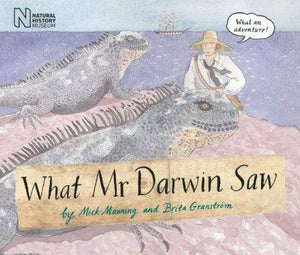 What Mr. Darwin Saw - Marissa's Books
