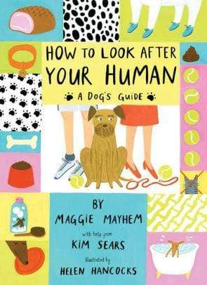 How to Look After Your Human - Marissa's Books