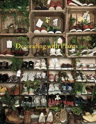 Marissa's Books & Gifts, LLC 9781909342675 Decorating with Plants: The Art of Using Plants to Transform your Home