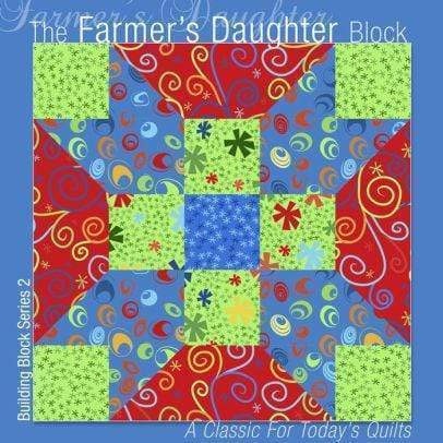Marissa's Books & Gifts 9781936708017 The Farmer's Daughter Block: A Classic for Today's Quilts