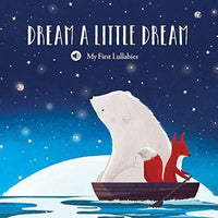 Marissa's Books & Gifts, LLC 9789463601283 My First Lullabies & Nursery Rhymes: Dream a Little Dream