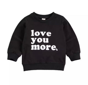 Love You More Pullover
