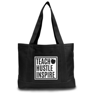 Teach Hustle Inspire - Black Tote