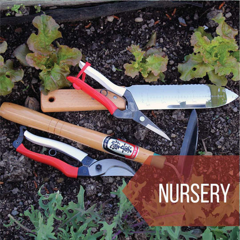 Quality tools for the nursery