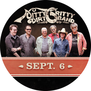 Nitty Gritty Dirt Band M&G Upgrade: September 6 - Eureka Springs, AR