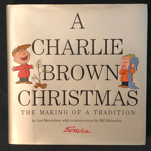 A Charlie Brown Christmas: The Making of a Tradition (Foil Cover, signed by MZS)