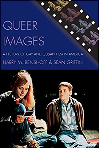 Queer Images - A History of Gay and Lesbian Film in America (paperback)
