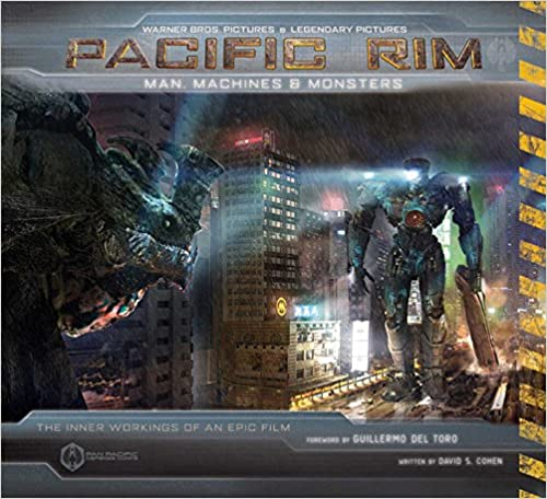 Pacific Rim: Man, Machines & Monsters (Hardcover)