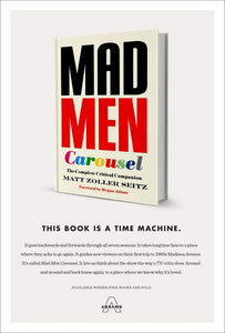 Mad Men Carousel: The Complete Critical Companion (Hardcover w/Dust Jacket, SIGNED)