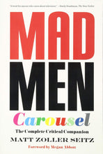 Load image into Gallery viewer, Mad Men Carousel: The Complete Critical Companion (Paperback, SIGNED)