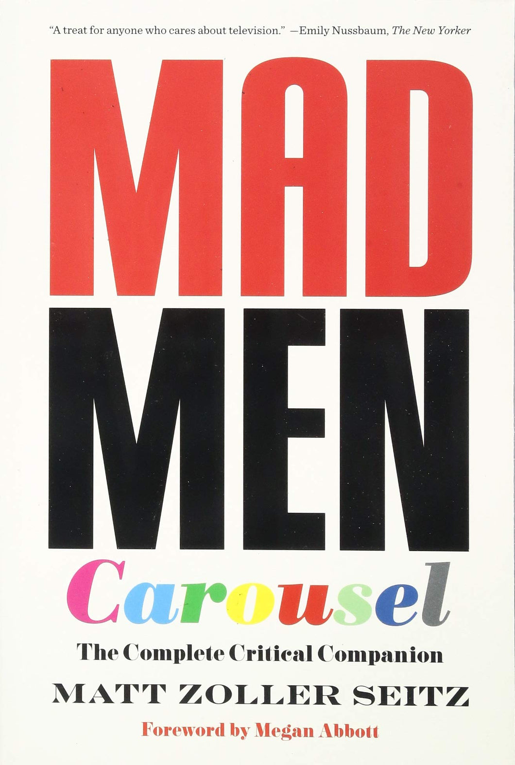 Mad Men Carousel: The Complete Critical Companion (Paperback, SIGNED)