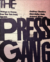 Load image into Gallery viewer, The Press Gang: Writings on Cinema from New York Press, 1991-2011 (Paperback, SIGNED)