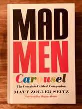 Load image into Gallery viewer, Mad Men Carousel: The Complete Critical Companion (Case Cover, signed by MZS)
