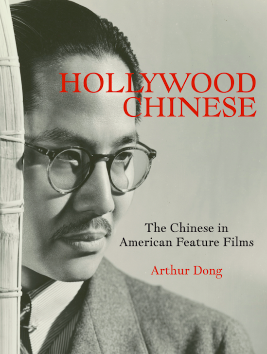 Hollywood Chinese: The Chinese in American Feature Films (Hardcover, SIGNED)